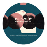 Bungle - Crossroad EP (Original)