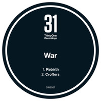 War - Rebirth / Crofters