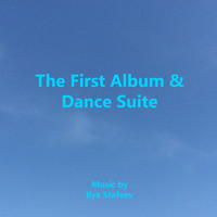 Ilya Stafeev - The First Album & Dance Suite