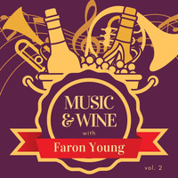 Faron Young - Music & Wine with Faron Young, Vol. 2
