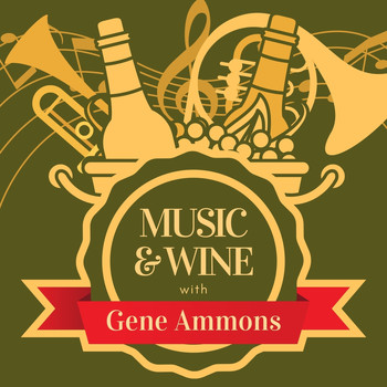 Gene Ammons - Music & Wine with Gene Ammons