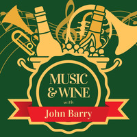 John Barry - Music & Wine with John Barry