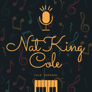 Nat King Cole - Cole Espanol
