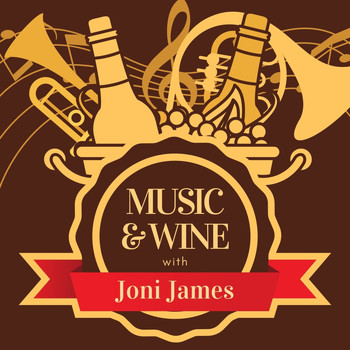 Joni James - Music & Wine with Joni James