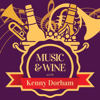 Kenny Dorham - Music & Wine with Kenny Dorham