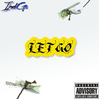 Indigo - LET GO (Explicit)