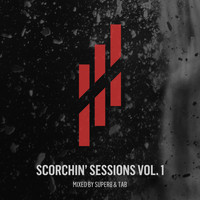 Super8 & Tab - Scorchin' Sessions Vol. 1