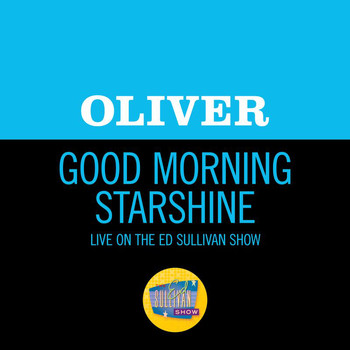 OLIVER - Good Morning Starshine (Live On The Ed Sullivan Show, January 4, 1970)