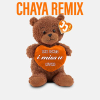 Jax Jones - i miss u (Chaya Remix)
