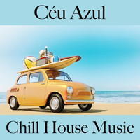 Something Wicked - Céu Azul: Chill House Music