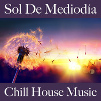 Something Wicked - Sol de Mediodía: Chill House Music