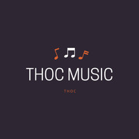 THOC - All New Music