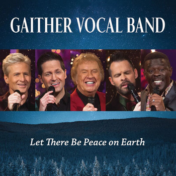 Gaither Vocal Band - Let There Be Peace On Earth (Live)