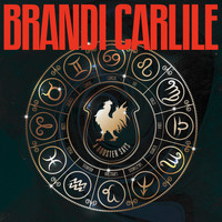 Brandi Carlile - A Rooster Says