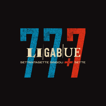 Ligabue - 77 singoli + 7 (Bonus Version [Explicit])