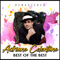 Adriano Celentano - Best of the Best (Remastered)