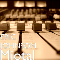 Eric Johnson - Miotal (Explicit)