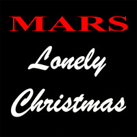 Mars - Lonely Christmas
