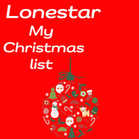 Lonestar - My Christmas List