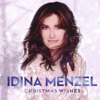 Idina Menzel - Christmas Wishes