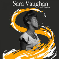 Sarah Vaughan - And Violins