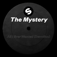 The Mystery - All I Ever Wanted (Devotion)