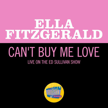 Ella Fitzgerald - Can't Buy Me Love (Live On The Ed Sullivan Show, April 28, 1968)