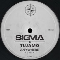 Sigma - Anywhere (Tujamo Remix)