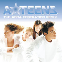 A*Teens - The Abba Generation (Remix)