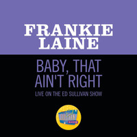 Frankie Laine - Baby, That Ain't Right (Live On The Ed Sullivan Show, January 8, 1950)