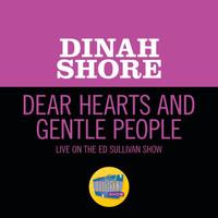 Dinah Shore - Dear Hearts And Gentle People ([Live On The Ed Sullivan Show, January 29, 1950])