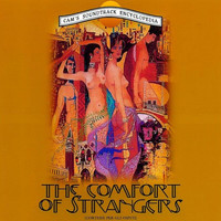 Angelo Badalamenti - The Comfort of Strangers (Original Motion Picture Soundtrack)