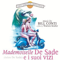 Bill Conti - Mademoiselle De Sade e i suoi vizi (Original Motion Picture Soundtrack)