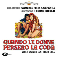 Bruno Nicolai - Quando le donne persero la coda (Original Motion Picture Soundtrack)