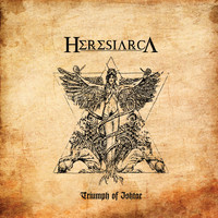 Heresiarca - Triumph of Ishtar