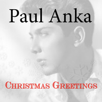 Paul Anka - Christmas Greetings