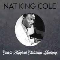 Nat King Cole - Cole's Magical Christmas Journey