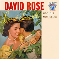 David Rose - Lovers' Serenade