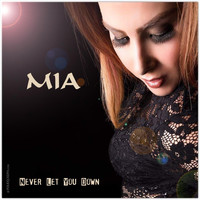 MIA - Never Let You Down