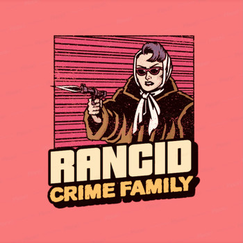 Rancid - CrimeFamily