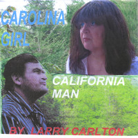 Larry Carlton - Carolina Girl, California Man