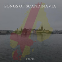 Utopia - Songs of Scandinavia