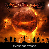 Evans and Stokes - Diary of the Damned