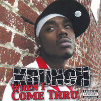 Krunch - When I Come Thru(CD Single)