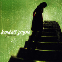 Kendall Payne - Grown