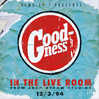 Goodness - In the Live Room