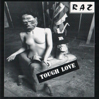 Raz - Tough Love (Explicit)