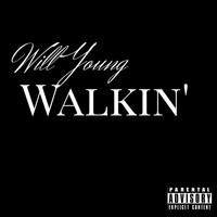 Will Young - Walkin' (Explicit)