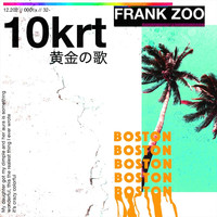Frank Zoo - 10krt (Explicit)