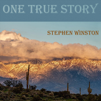 Stephen Winston - One True Story